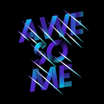 Awesome lettering with neon effect