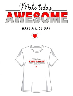 Awesome typography design t-shirt
