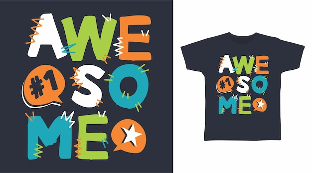 Awesome typography t shirt design concept