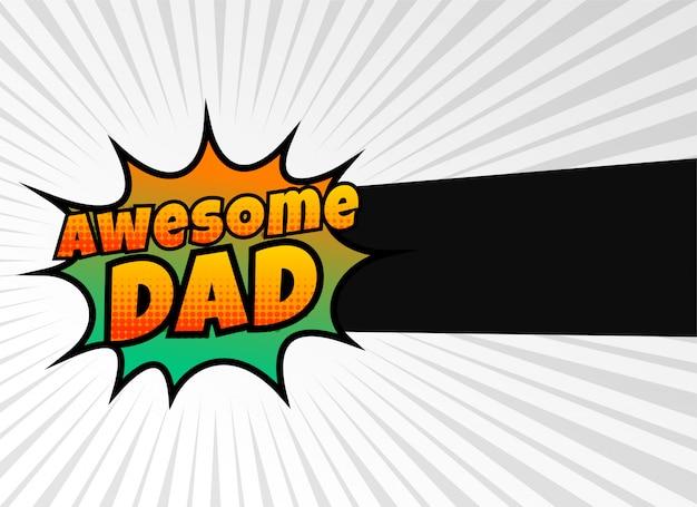 Awesome папа счастливое приветствие отцов день