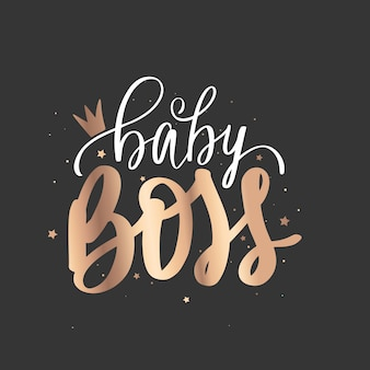 Baby boss   golden hand lettering quote sparkle design