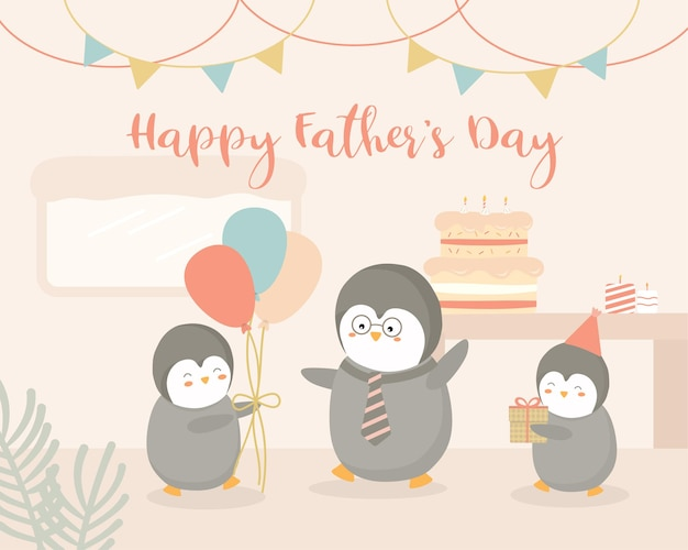 Baby penguin hosts a father's day party at home for father penguin