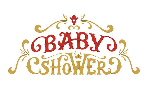 Baby shower lettering. hand-written phrase with swirls and flourishes.