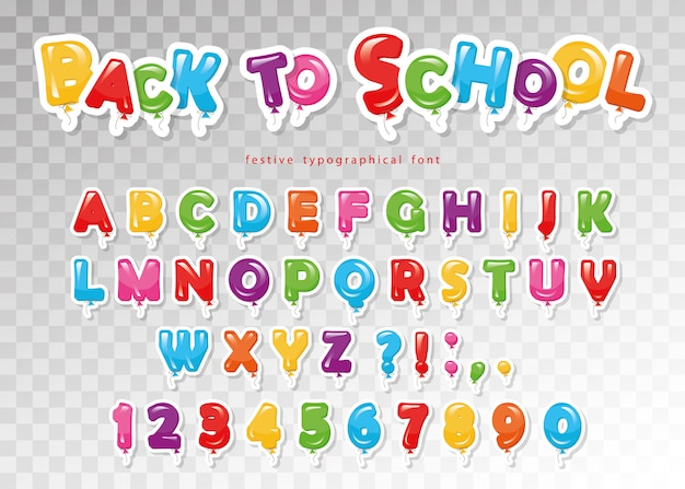 Back to school. balloon colorful font for kids.