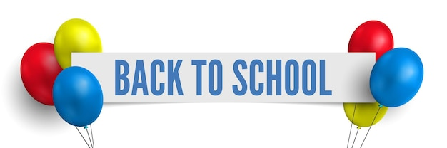 Back to school banner with colorful balloons vector illustration