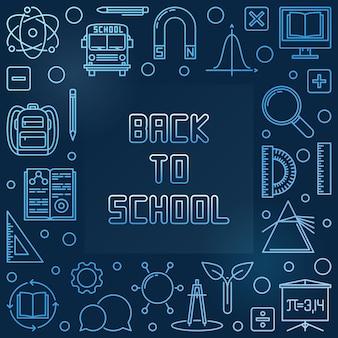 Back to school blue  linear frame   illustration