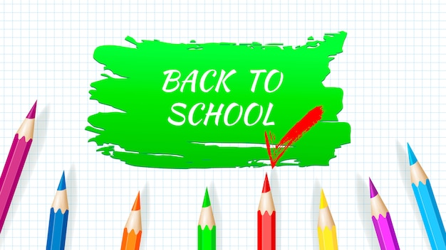 Back to school - exercise book worksheet with colored pencils. vector