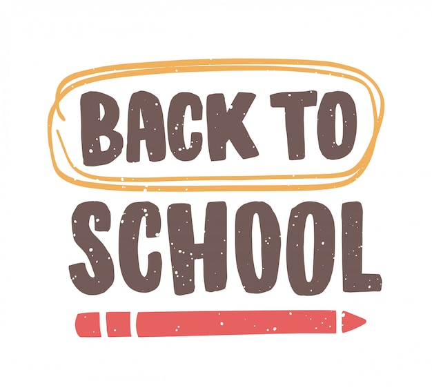 Back to school phrase written with calligraphic font and decorated by pencil and scribble. modern text design element isolated on white background. colored illustration for 1st of september.