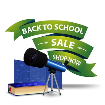 Back to school sale, discount clickable web banner in the form of ribbons with telescope