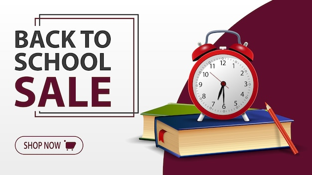 Back to school sale, white banner with school books and alarm clock