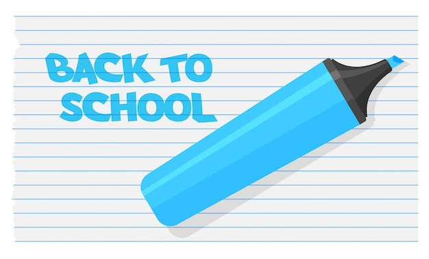 Back to school text with blue highlighter. felt-tip pen with strokes. artist pencil isolated on school notebook.