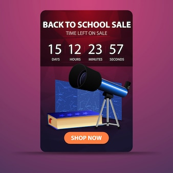 Back to school, web banner with countdown to the end of the sale with telescope