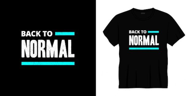 Вернуться к нормальной типографии дизайн футболки.