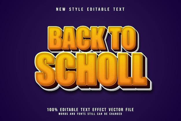 학교로 돌아가기 편집 가능한 텍스트 효과 3차원 엠보싱 노란색 스타일