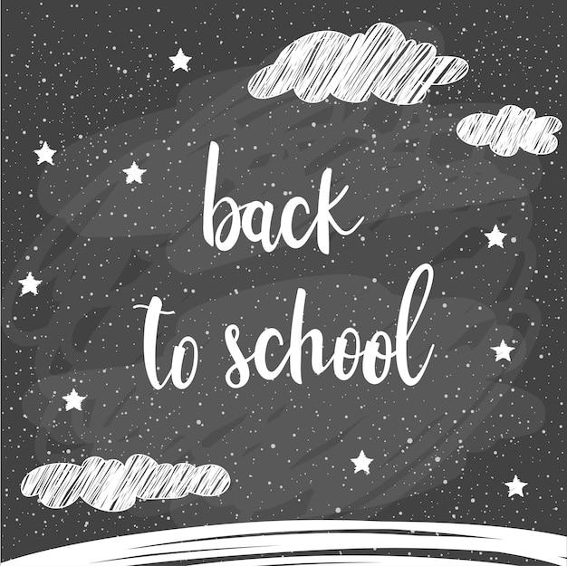 학교로 돌아가다. 디자인 카드, 학교 포스터, 유치한 티셔츠, 가을 배너, 스크랩북, 앨범, 학교 벽지 등을 위한 교실 칠판에 손으로 그린 글자와 낙서 분필 별과 구름 하늘