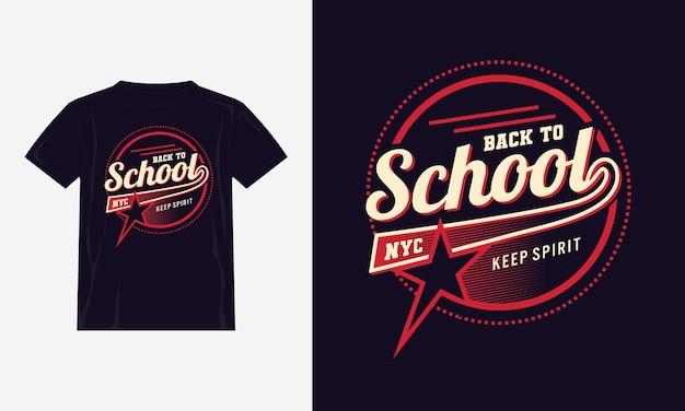 学校に戻るタイポグラフィtシャツデザインプレミアムベクトル