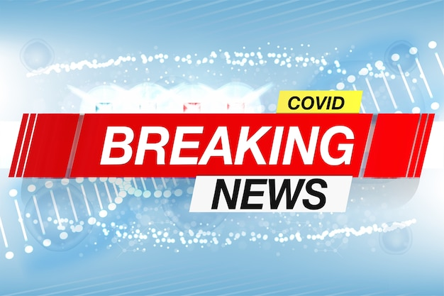 Background screen saver on breaking news covid