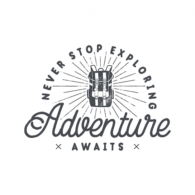Backpacking adventures print design, logo emblem with backpack and phrase - never stop exploring, adventure awaits