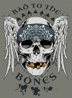 Bad to the bones
