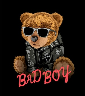 Bad boy slogan with bear toy in sunglasses illustration