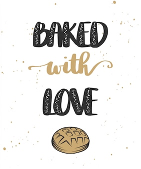 Baked with love with bread