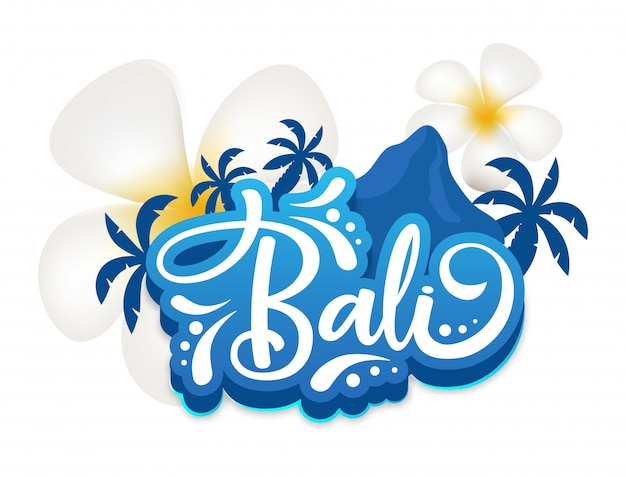 Bali  poster  template. indonesian island. flowers and mountain. exotic land. asian culture. banner, brochure page, leaflet  layout. sticker with calligraphic lettering and plumeria