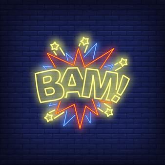 Bam lettering neon sign