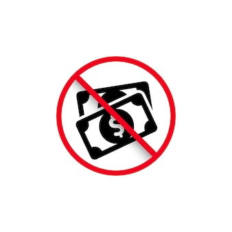 현금 지불 기호를 금지합니다. 돈 금지. 금지 및 규칙 기호입니다. 벡터 eps 10입니다. 흰색 배경에 고립.