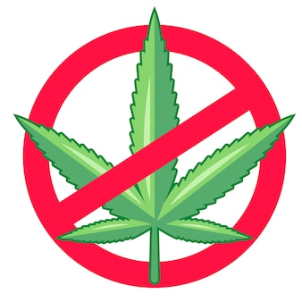 Ban marijuana. drugs are illegal.