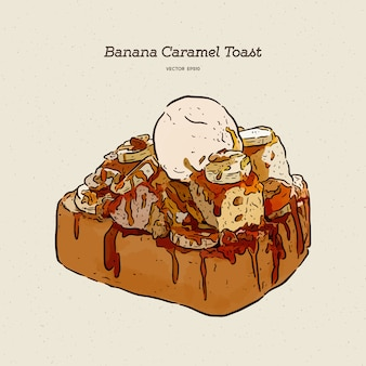 Banana caramel toast with ice-cream, hand draw sketch  .