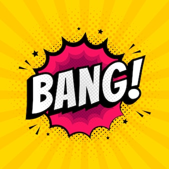 Bang comic speech bubble in pop art style on burst and hafttone