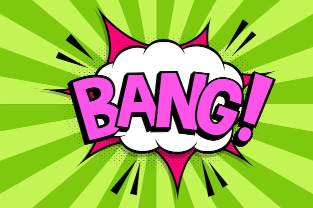 Bang!. wording in comic speech bubble in pop art style