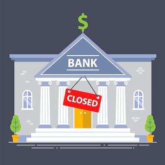 Bank building closed due to economic crisis. red plate. flat   illustration.