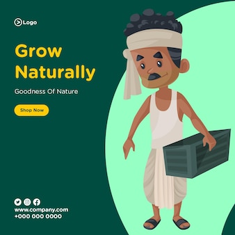 Banner design of grow naturally and goodness of nature