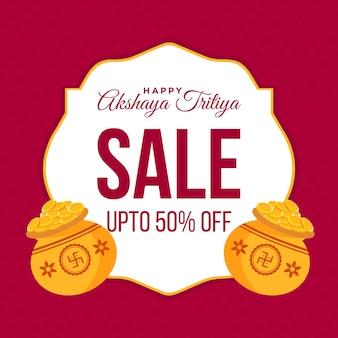 Banner design of happy akshaya tritiya sale template