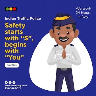 Banner design of indian traffic police safety starts with s begins with you