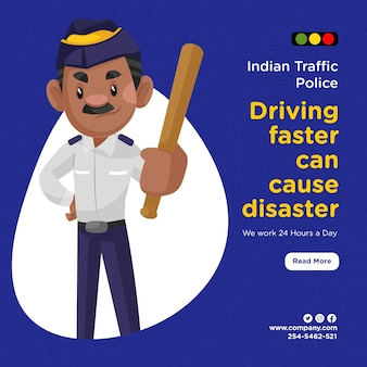 더 빨리 운전하는 인도 교통 경찰의 배너 디자인은 재난을 일으킬 수 있습니다.
