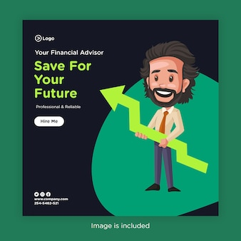 Banner design of save for your future with financial advisor
