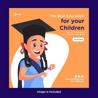 Шаблон дизайна баннера лучшего образования для ваших детей
