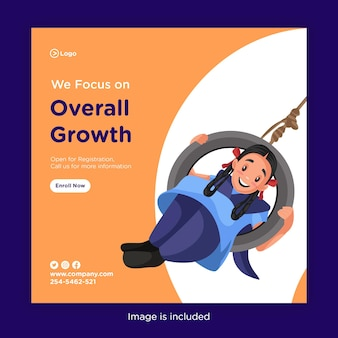 Banner design of we focus on overall growth with school girl swinging