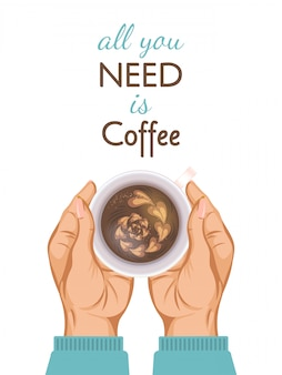 Banner encourages you to drinking coffee with motivating inscription, all you need is coffee, flat design illustration.