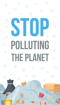 Макет баннера с текстом и горами мусора. векторные иллюстрации рециркулируют флаер. прекратите загрязнять планету.