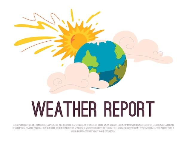 날씨 보고서 개념의 배너입니다. 태양, 적운 구름 및 지구 행성과 기상 뉴스.