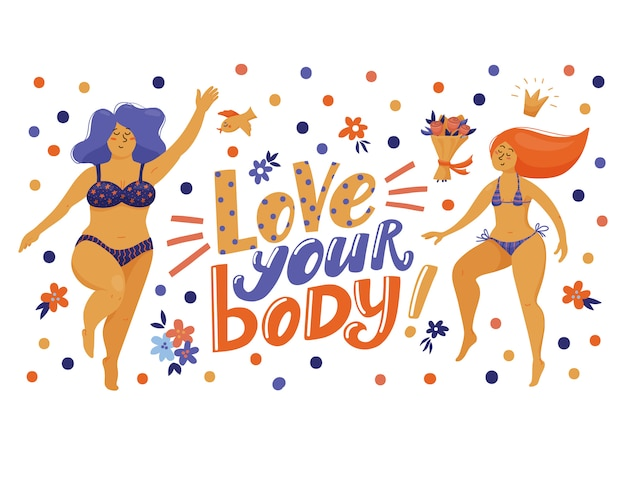 Banner, postcard with love your body lettering and pretty funny women in bikini