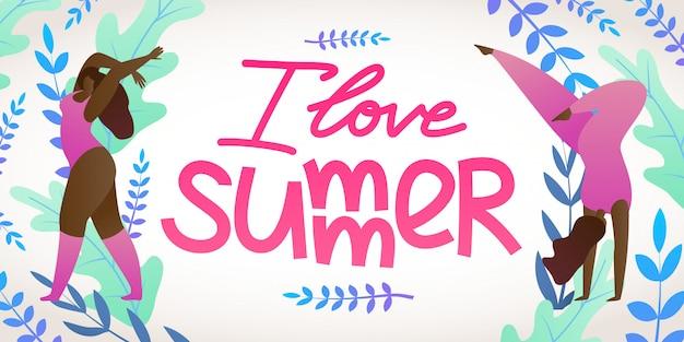 Banner to yoga, inscription i love summer