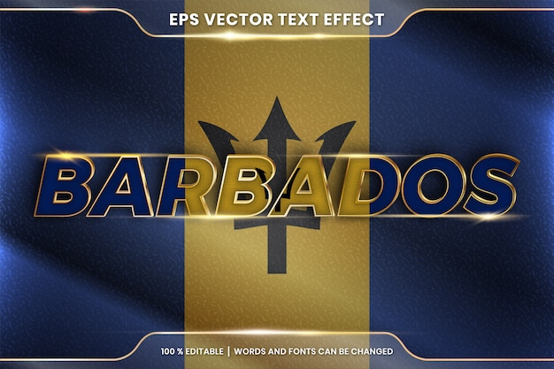 Barbados with its national country flag, editable text effect style with gradient gold color concept