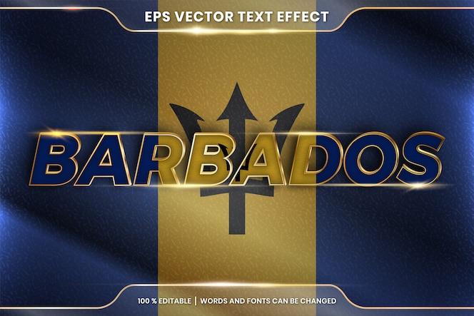 Barbados con la sua bandiera nazionale del paese, stile effetto testo modificabile con concetto di colore oro sfumato