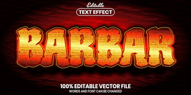 Barbar text, font style editable text effect
