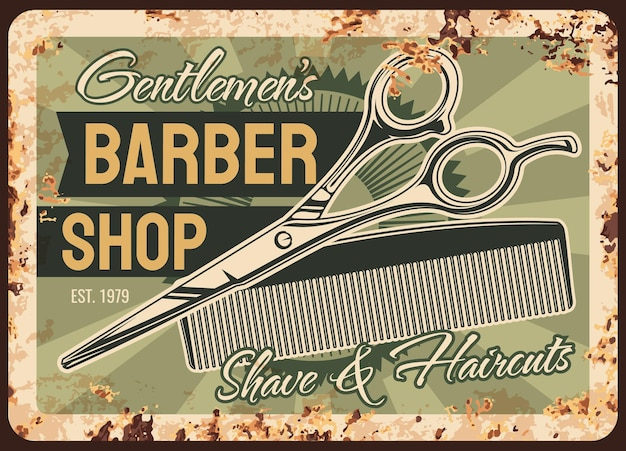 Barber shop rusty metal plate, shaving salon vintage rust tin sign with haircut accessories scissors and hair trim comb