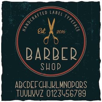 Barber shop typeface poster with sample label design on dusty